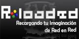 Haz Click para Visitar el sitio web de Reloaded.